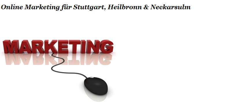 Online und Internet Marketing Heilbronn